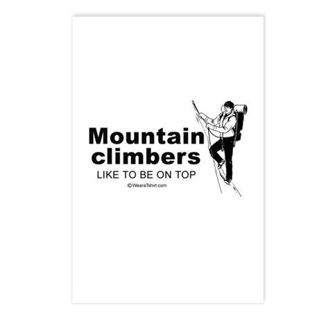 Mountain Climbers like to be on top - Postcards (