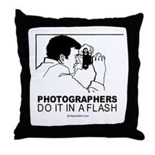 Photographers do it in a flash -  Throw Pillow