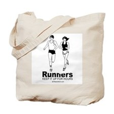 Runners keep it up for hours -  Tote Bag