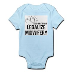 Legalize Midwifery Infant Creeper