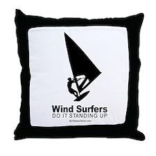 Windsurfers do it standing up -  Throw Pillow