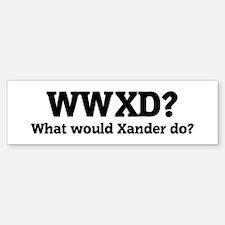 What would Xander do? Bumper Bumper Bumper Sticker