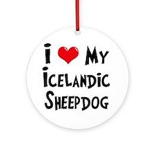 I Love My Icelandic Sheepdog Ornament (Round)