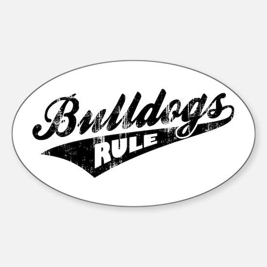 Bulldogs Rule Sticker (Oval)
