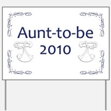 Aunt-to-Be 2010 Yard Sign