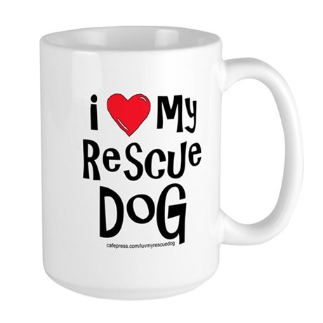 I Love My Rescue Dog Large Mug