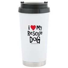 I Love My Rescue Dog Travel Mug