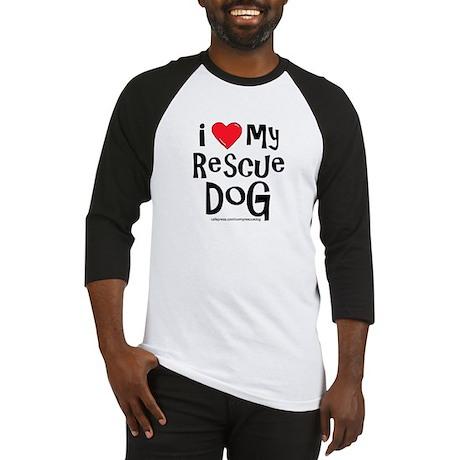 I Love My Rescue Dog Baseball Jersey