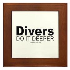 Divers do it deeper - Framed Tile