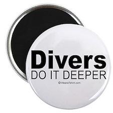 Divers do it deeper - Magnet