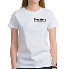 Elevators do it up and down - Tee