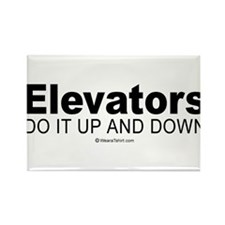Elevators do it up and down - Rectangle Magnet