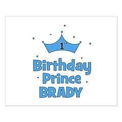1st Birthday Prince BRADY! Posters