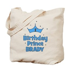 1st Birthday Prince BRADY! Tote Bag