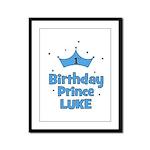 1st Birthday Prince LUKE! Framed Panel Print