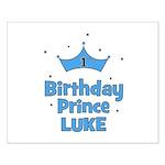 1st Birthday Prince LUKE! Small Poster
