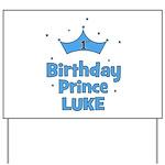 1st Birthday Prince LUKE! Yard Sign