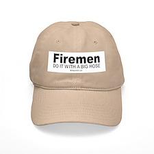 Firemen do it with a big hose - Baseball Cap