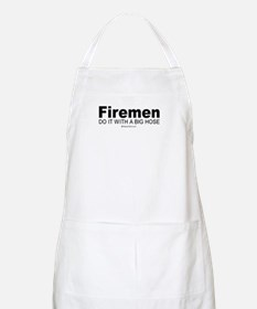 Firemen do it with a big hose -  BBQ Apron