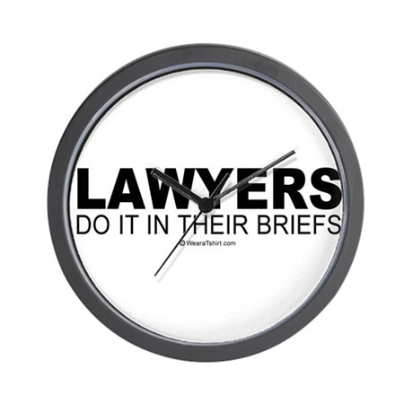 Lawyers do it in their briefs - Wall Clock