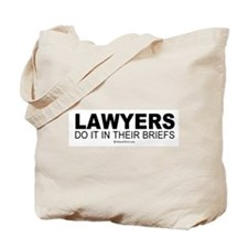 Lawyers do it in their briefs -  Tote Bag