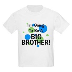 Going To Be Big Brother T-Shirt
