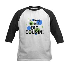 Going To Be Big Cousin! Tee