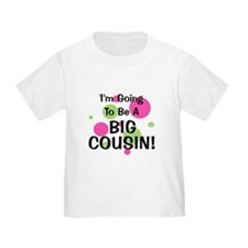 Going To Be Big Cousin! T