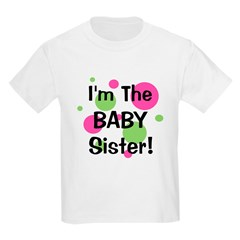 I'm The Baby Sister! T-Shirt