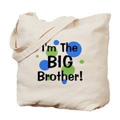 I'm The Big Brother! Tote Bag