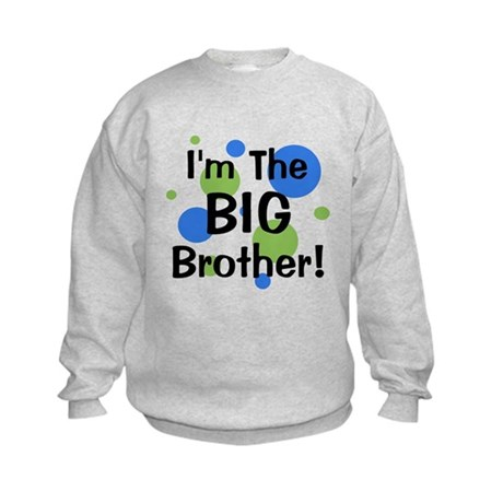 I'm The Big Brother! Kids Sweatshirt