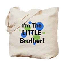 I'm The Little Brother! Tote Bag