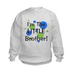 I'm The Little Brother! Kids Sweatshirt