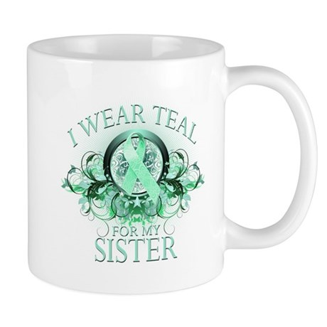 I Wear Teal for my Sister Mug