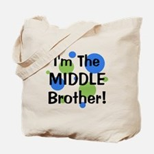 I'm The Middle Brother! Tote Bag
