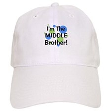 I'm The Middle Brother! Baseball Cap