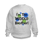 I'm The Middle Brother! Kids Sweatshirt