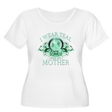 I Wear Teal for my Mother T-Shirt