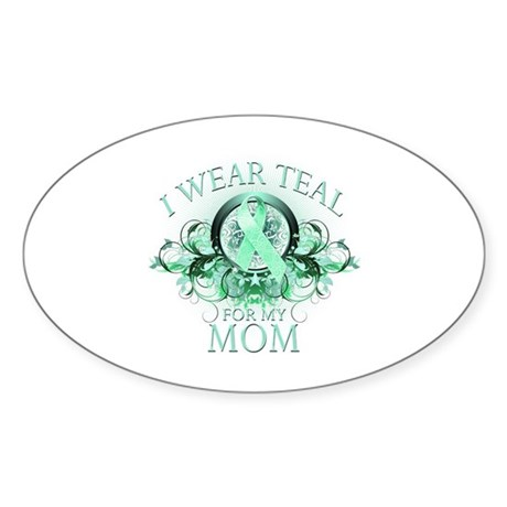 I Wear Teal for my Mom Sticker (Oval 50 pk)