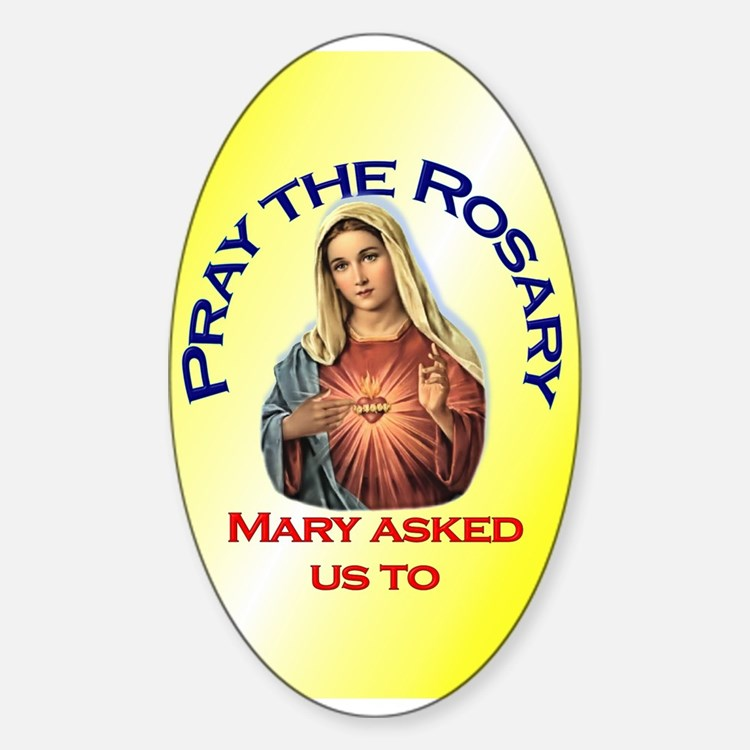 Pray the Rosary - Sticker (3x5 Oval)(h)