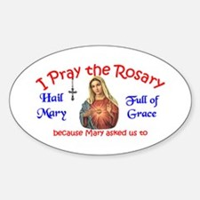 Pray the Rosary - Sticker (3x5 Oval)(c)