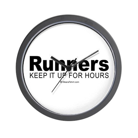 Runners do it for a long time - Wall Clock