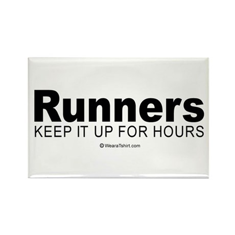 Runners do it for a long time - Rectangle Magnet