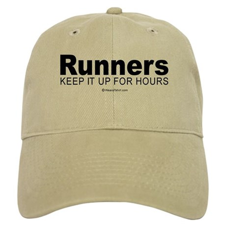 Runners do it for a long time - Cap
