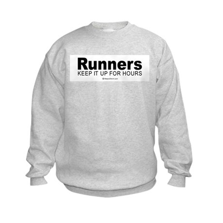Runners do it for a long time - Kids Sweatshirt