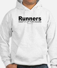 Runners do it for a long time - Hoodie