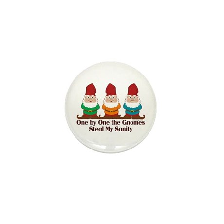 One by one the Gnomes steal my sanity Mini Button