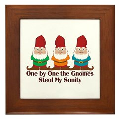 One by one the Gnomes steal my sanity Framed Tile