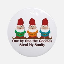 One by one the Gnomes steal my sanity Ornament (Ro