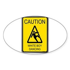 caution white boy dancing Decal